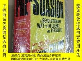 二手書博民逛書店Pre-Suasion:罕見A Revolutionary Wa