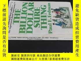 二手書博民逛書店THE罕見BILLION DOLLAR SURE THINGY5