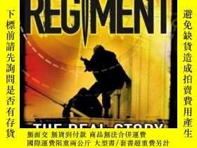二手書博民逛書店The罕見Regiment: The Real Story of the SAS-團:SAS的真實故事Y443