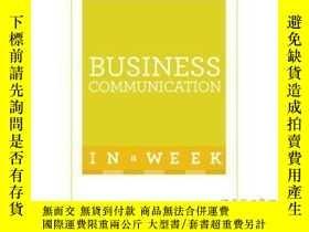 二手書博民逛書店Business罕見Communication in a Week: Teach Yo...-一周商務溝通:教你。