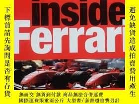 二手書博民逛書店Inside罕見Ferrari: Unique Behind-the-scenes Photography of