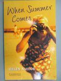 【書寶二手書T7/原文小說_KPL】When Summer Comes_Naylor, Helen