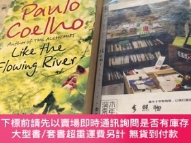 二手書博民逛書店英文原版罕見like the flowing river : thoughts and reflections