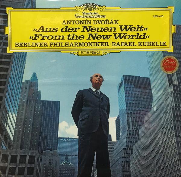 【停看聽音響唱片】【黑膠LP】DVORAK:SYMPHONIE NR.9 AUS DER NEUEN WELT-BERLINER PHILHARMONIKER.KUBELIK