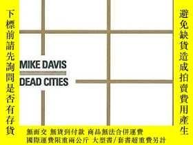 二手書博民逛書店Dead罕見CitiesY364682 Mike Davis Les Prairies Ordinaires
