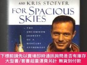 二手書博民逛書店For罕見Spacious Skies: The Uncommon Journey of a Mercury As