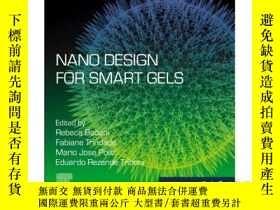 二手書博民逛書店Nano罕見Design for Smart GelsY3464