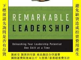 二手書博民逛書店Remarkable罕見Leadership: Unleashing Your Leadership Potent