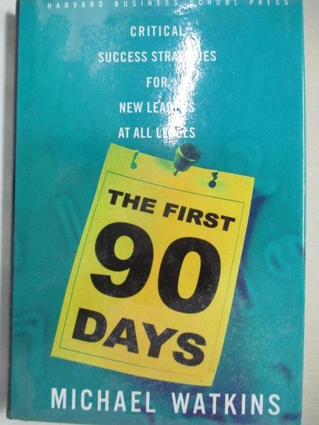 【書寶二手書T9/財經企管_IVS】The First 90 Days_Watkins, Michael