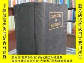 二手書博民逛書店Chemistry罕見in medicine 外文版 民國17年Y17268 JULIUS STIEGLITZ