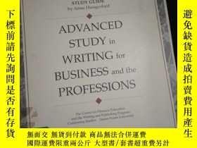 二手書博民逛書店Advanced罕見Study in Writing for Business and the Professio