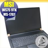 【Ezstick】MSI WS75 9TK MS-17G1 靜電式筆電LCD液晶螢幕貼 (可選鏡面或霧面)