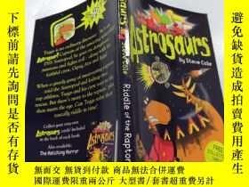 二手書博民逛書店Astrosaurs:Riddle罕見of the Raptors 天龍:猛禽之謎.Y200392