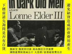 二手書博民逛書店Ceremonies罕見in Dark Old Men by L