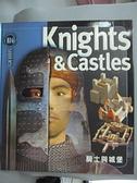 【書寶二手書T3/兒童文學_EXU】騎士與城堡_菲利浦.狄克森著; 廖梅璇譯