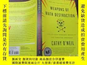 二手書博民逛書店Weapons罕見Of Math Destruction(數學毀滅性武器)Y11920 Cathy O nei