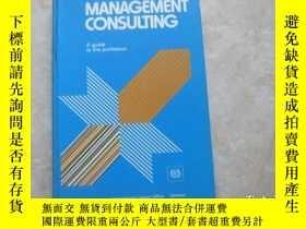 二手書博民逛書店Management罕見Consulting: A Guide to the Profession Second奇