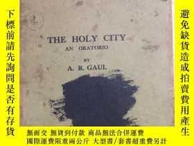 二手書博民逛書店民國罕見THE HOLY CITYY9322 不祥 不祥 出版1
