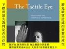 二手書博民逛書店The罕見Tactile EyeY256260 Jennifer M. Barker University O