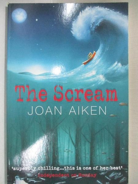 【書寶二手書T3/原文小說_C31】The Scream_Joan Aiken
