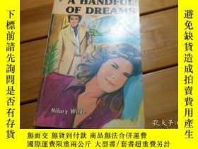 二手書博民逛書店A罕見HANDFUL OF DREAMSY19865 HILAR