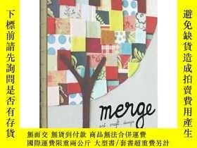 二手書博民逛書店MERGE--art,craft,design罕見藝術、工藝、設