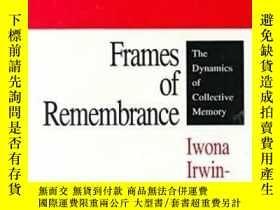 二手書博民逛書店Frames罕見Of RemembranceY255562 Iwona Irwin-zarecka Trans