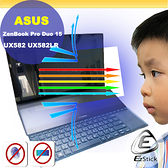 ® Ezstick ASUS UX582 UX582LR 主螢幕用 防藍光螢幕貼 抗藍光 (可選鏡面或霧面)