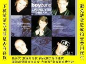 二手書博民逛書店男孩地帶罕見Boyzone: Living the DreamY