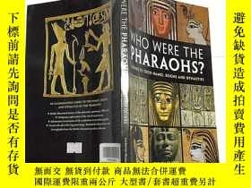 二手書博民逛書店Who罕見Were the Pharaohs?: A Guide