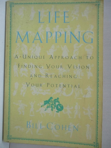 【書寶二手書T1/心理_DZQ】Life Mapping_Bill Cohen