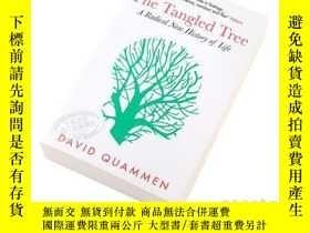 二手書博民逛書店糾結的樹罕見英文原版 The Tangled Tree David Quammen 生物基因進化Y335736