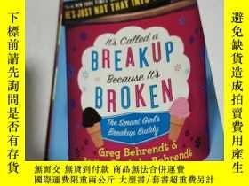 二手書博民逛書店It s罕見Called a Breakup Because I