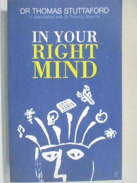 【書寶二手書T1/心理_BY5】In your right mind : everyday psychological problems…