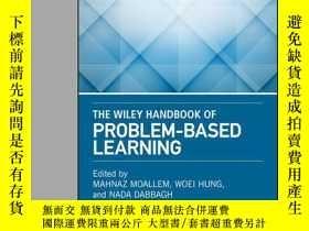 二手書博民逛書店The罕見Wiley Handbook of Problem-Based LearningY410016 Ma