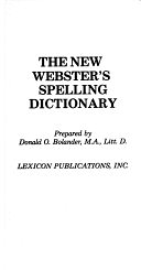 二手書博民逛書店《The New Webster s Spelling Dictionary》 R2Y ISBN:0717245020