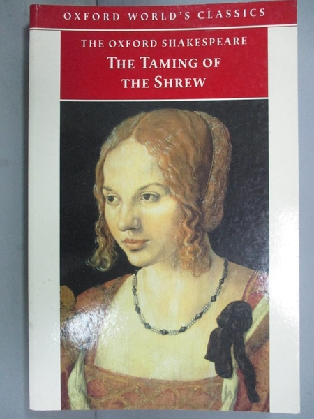 【書寶二手書T2/歷史_OPV】The Taming of the Shrew: Oxford Worlds Class