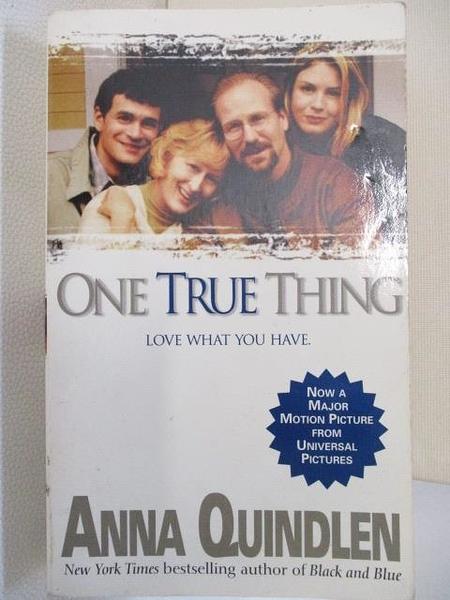 【書寶二手書T1/原文小說_HHK】One True Thing_Anna Quindlen