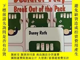 二手書博民逛書店Declarer罕見play break out of the packY386466 Danny roth