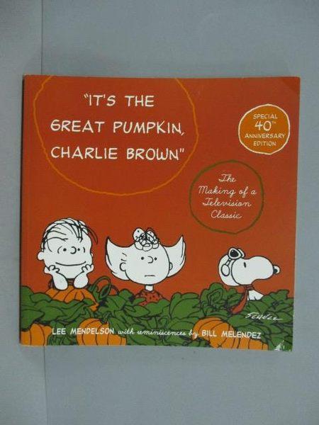 【書寶二手書T5/繪本_ZBD】It's the Great Pumpkin, Charlie Brown_Charle