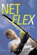 二手書博民逛書店 《Net Flex: 10 Minutes a Day to Better Play》 R2Y ISBN:1578260779│Hatherleigh Press