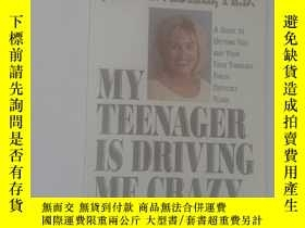 二手書博民逛書店MY罕見TEENAGER IS DRIVING ME CRAZY