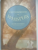 【書寶二手書T8/原文小說_B4N】Cottonwood Whispers_Valent, Jennifer Erin