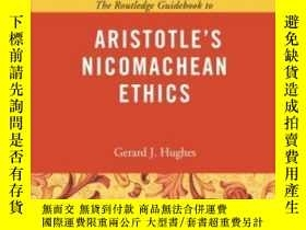 二手書博民逛書店The罕見Routledge Guidebook To Aristotle s Nicomachean Ethic