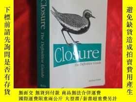 二手書博民逛書店Closure:罕見The Definitive Guide (16開) 【詳見圖】Y5460 Michael