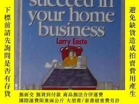二手書博民逛書店英文原版罕見How to Succeed in Your Hom