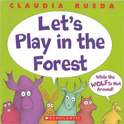 【麥克書店】LET'S PLAY IN THE FOREST WHILE THE WOLF IS NOT AROUND /英文繪本