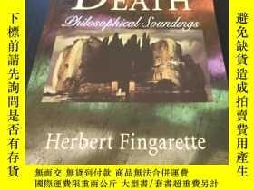 二手書博民逛書店Death:罕見Philosophical SoundingsY