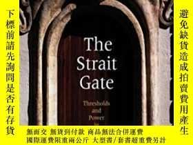 二手書博民逛書店The罕見Strait Gate: Thresholds And