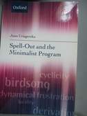 【書寶二手書T9/心理_WFZ】Spell-Out and the Minimalist Program_Uriager